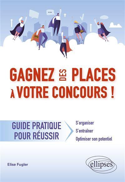 Gagnez-des-places-a-votre-concours-Guide-pratique-pour-reuir